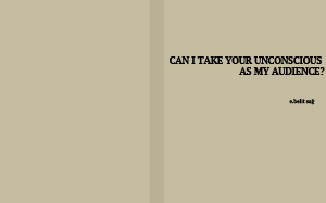 poster can i take your unconscious..-300x187-website